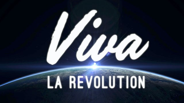 Viva La Revolution - Introduction