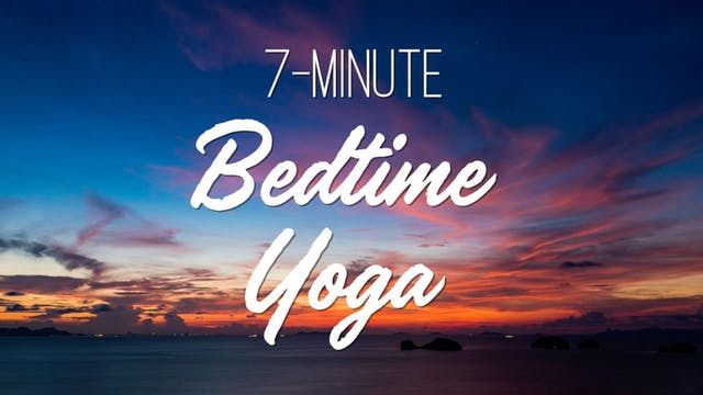 7-minute Yoga for Bedtime