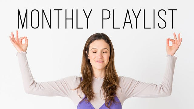 Monthly Yoga Playlist