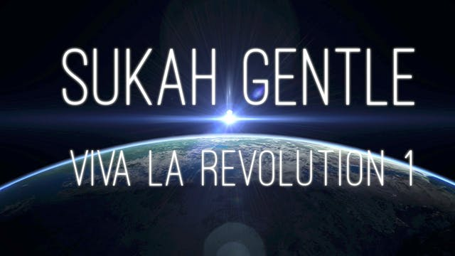 Viva La Revolution - 01 - Sukha Gentl...