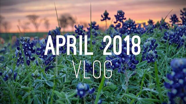 Members Vlog - April 2018