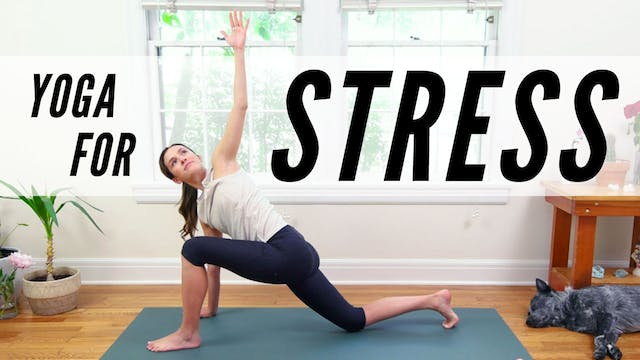Yoga For Stress Management (32 min.)