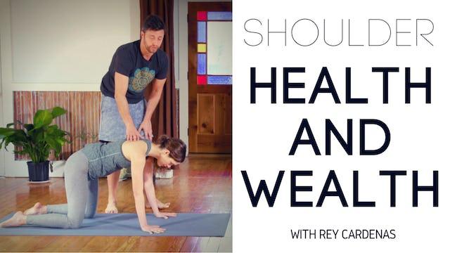 Shoulder Health and Wealth