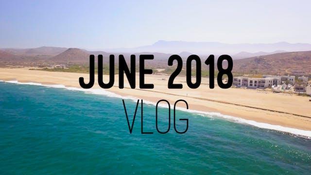 Members Vlog - June 2018