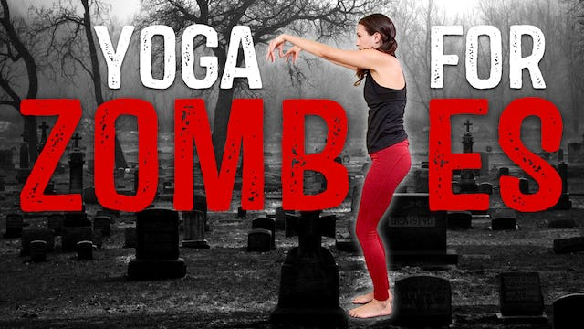 Yoga for Zombies (15 min.)