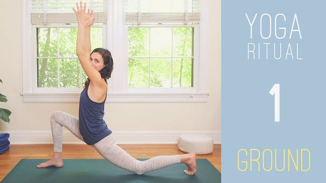 Yoga Ritual - 1 - GROUND (21 min.)