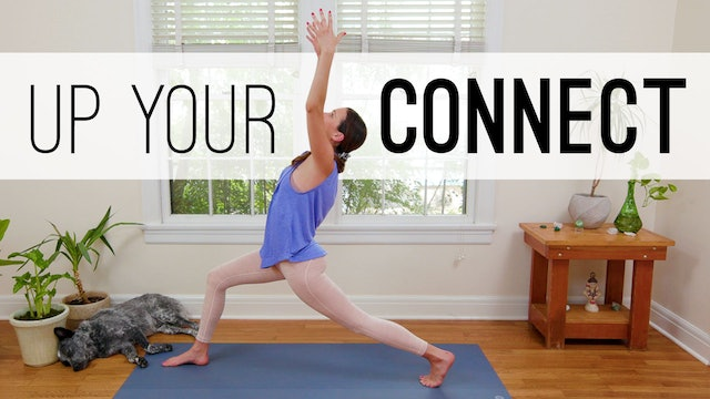 Up Your Connect (18 min.)