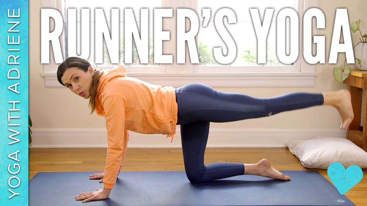 Runners Yoga (34 min ) - Yoga With Adriene - Find What Feels