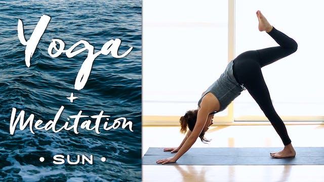 Yoga + Meditation - Sun (44 min.)