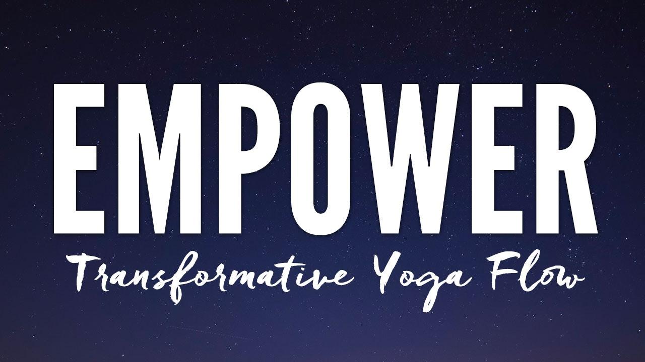 EMPOWER - Transformative Yoga Flow Blurred