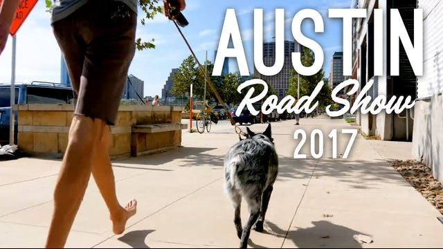 Austin Roadshow 2017 (1 hr. 38 min.)