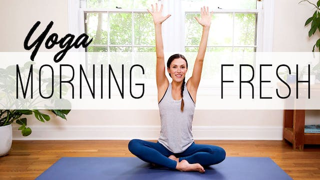 Yoga Morning Fresh (36 min.)