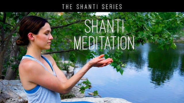 Shanti Meditation (11 min.)