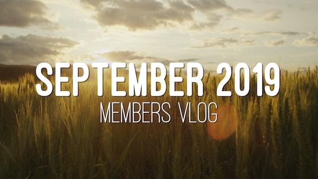 Members Vlog - September 2019