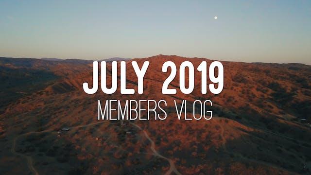 Members Vlog - July 2019