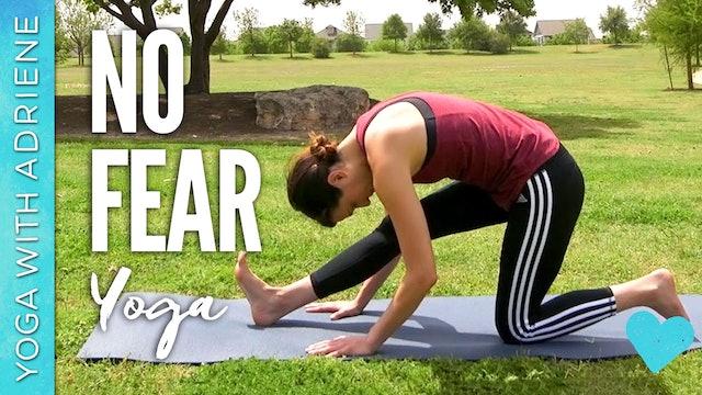 No Fear Yoga (38 min.)