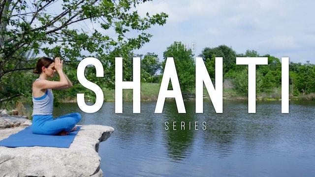 Shanti Series