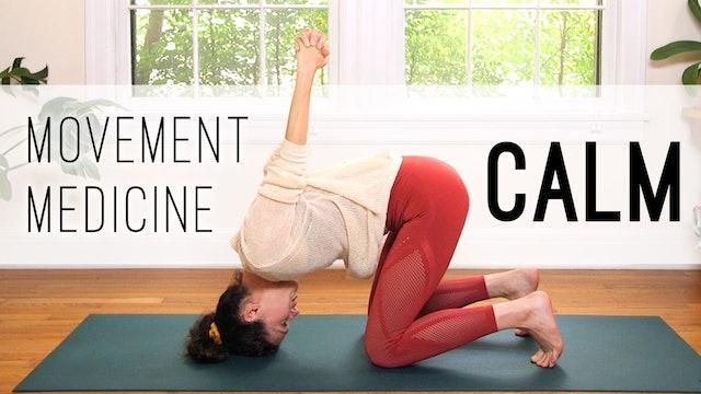 Movement Medicine - Calm (17 min.)