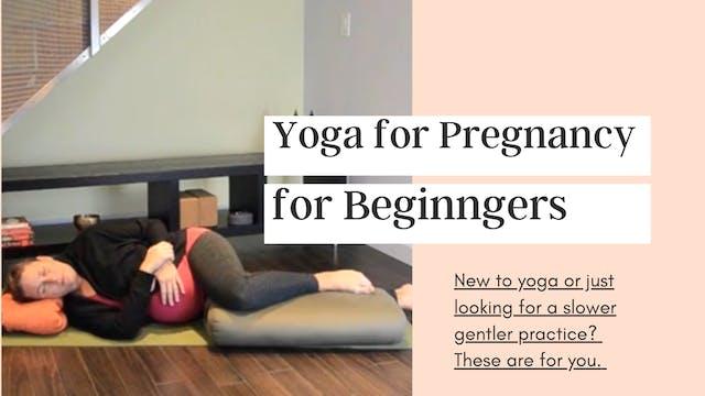 Yoga for Pregnant Beginners