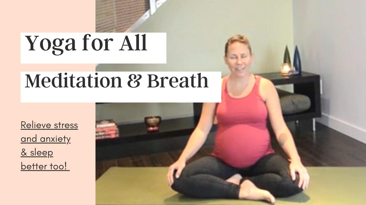 Yoga Breath Practices & Meditation