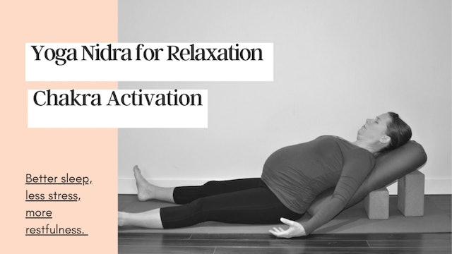 Yoga Nidra: Chakra Activation