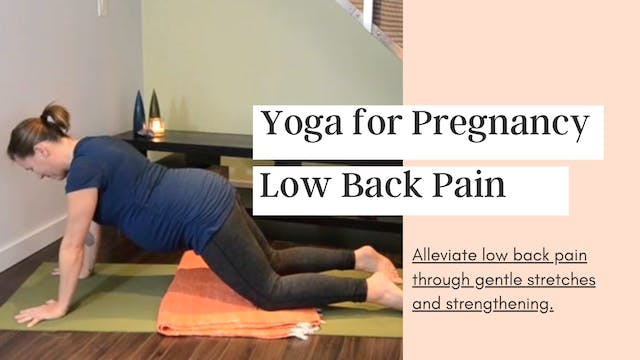 Yoga for the Pregnant Low Back