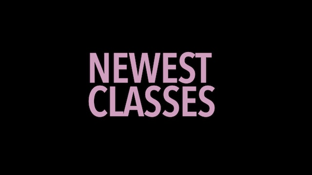 Newest Classes