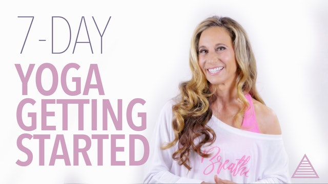7-Day: Getting Started with Yoga