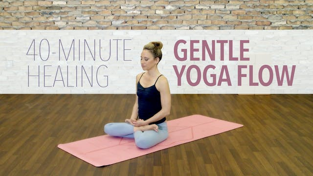 Healing Gentle Yoga Flow