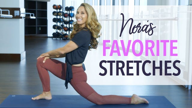 Nora's Favorite Stretch Variations
