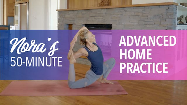 Nora's Advanced Home Practice
