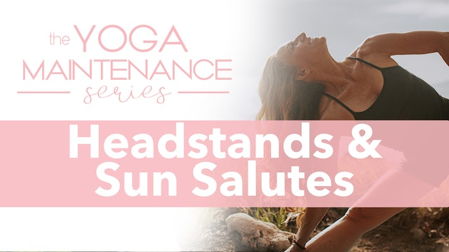 Headstands and Sun Salutes