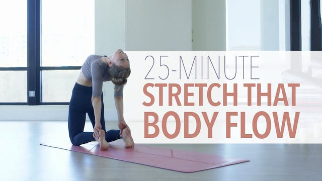 Stretch That Body Flow