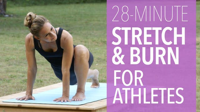 Stretch and Burn for Athletes