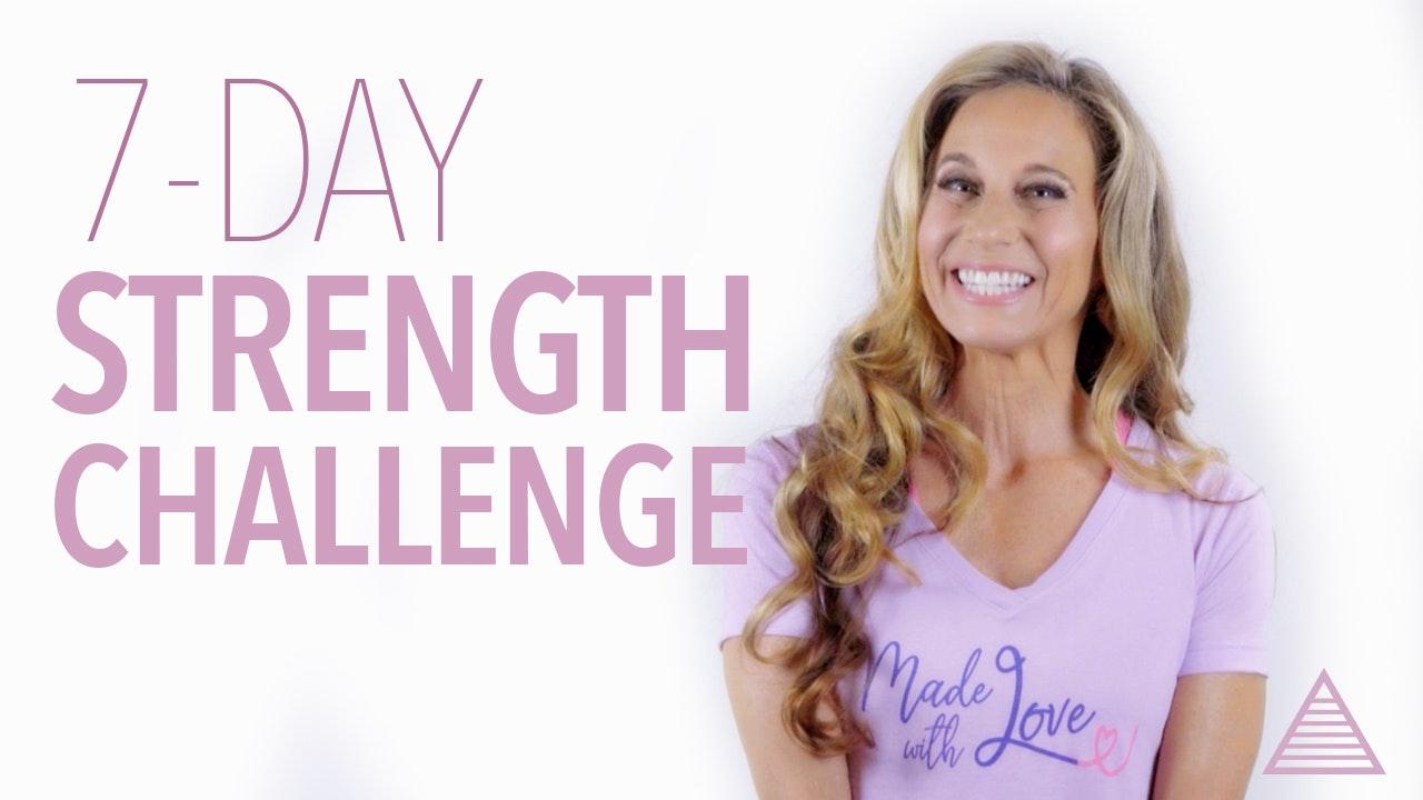 7-Day: Strength, Stretch & Challenge