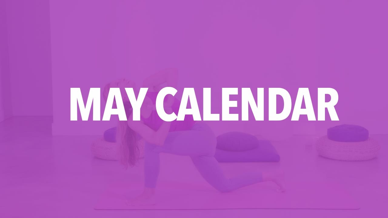 May Calendar Videos