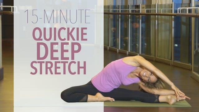 Quickie Deep Stretch