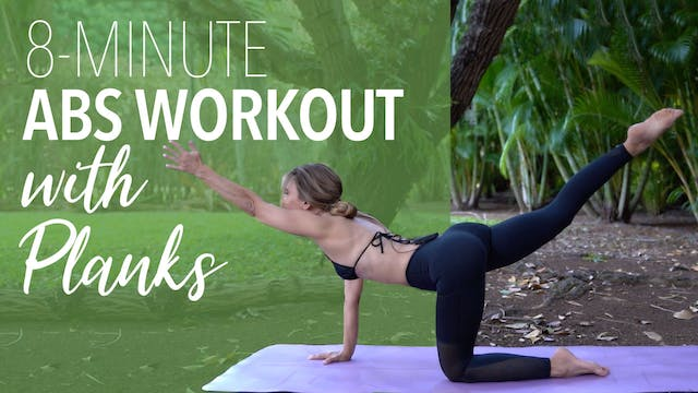 8 Minute Abs with Planks