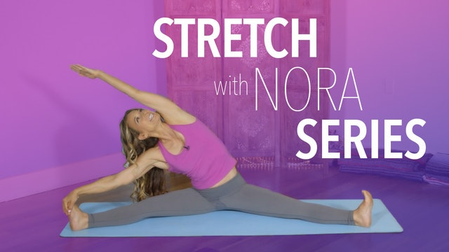 Stretch with Nora Series Intro