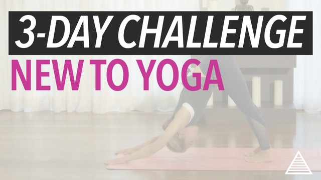 3-Day Challenge: New to Yoga