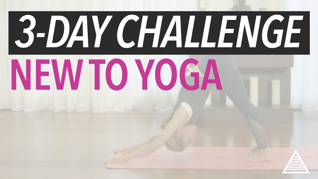 3-Day Challenge: New to Yoga