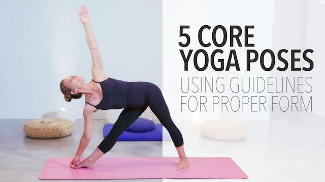 5 Core Yoga Poses Using Guidelines fo...