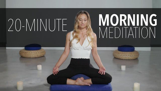 20-Minute Morning Meditation