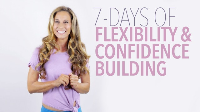 7-Day-Flexibility-Confidence