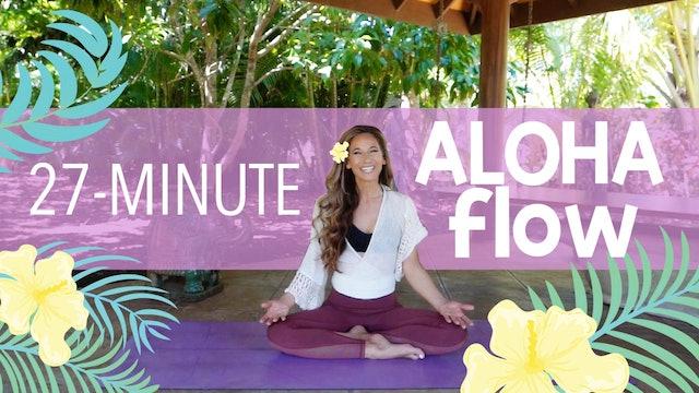 27 Minute Aloha Flow