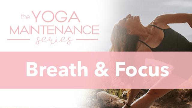 Breath & Focus
