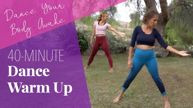 Dance Your Body Awake: Dance Warm Up