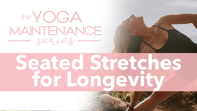 Seated Stretches for Longevity