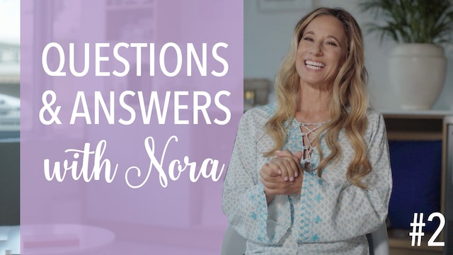 Questions & Answers with Nora