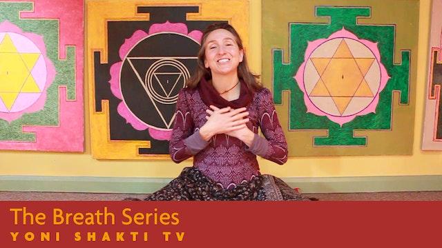 The Breath Series